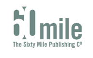 The-sixty-mile-publishing-co-ltd
